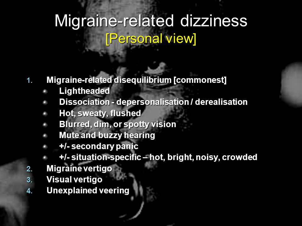 Migraine-related dizziness [Personal view]